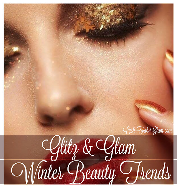 http://www.lush-fab-glam.com/2016/12/glitz-and-glam-winter-beauty-trends.html