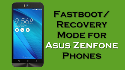 Fastboot Recovery Mode for Asus Zenfone Phones