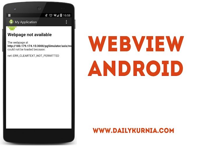 Mengatasi Error ERR_CLEARTEXT_NOT_PERMITTED pada Webview Android Studio