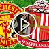 Manchester United - Sunderland Live Stream