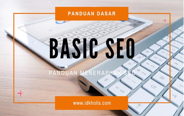 Panduan Basic SEO untuk pemula yang wajib diterapkan pada blog
