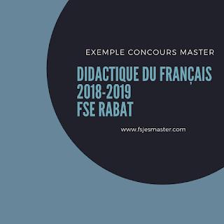 Exemple Concours Master Didactique du Français 2018-2019 - FSE Rabat