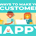 9 Ways to Make Your Customers Happy #infographic