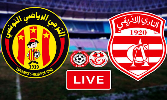Ligue 1 Tunisie Match ES Tunis Taraji vs Club Africain Live Stream