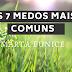 Os 7 maiores Medos | Marta Eunice 🧿