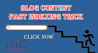 Blog content fast indexing trick