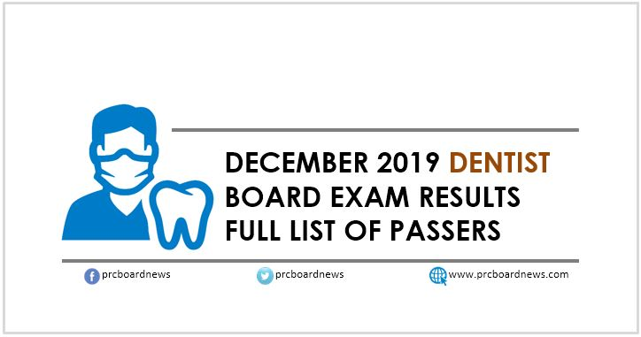 LIST OF PASSERS: December 2019 Dentist board exam result