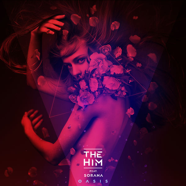 The Him - Oasis (feat. Sorana) - Single  Cover