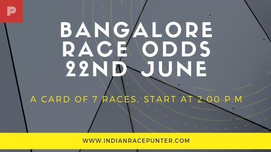 Bangalore Race Odds 22 June, trackeagle, racingpulse