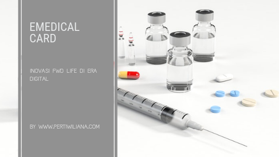 eMedical Card, Inovasi FWD Life di Era Digital