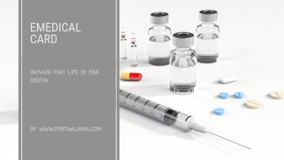 eMedical Card, Inovasi FWD Life di Era Digital