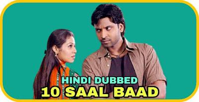 10 Saal Baad Hindi Dubbed Movie