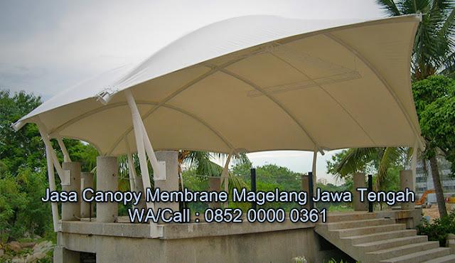 Jasa Canopy Membrane Magelang Jawa Tengah