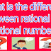 Difference Between Rational and Irrational Numbers