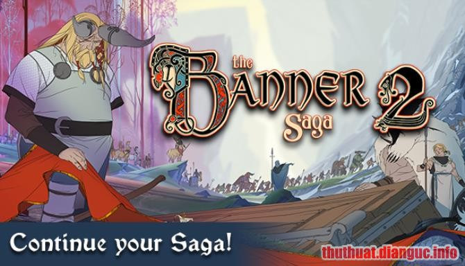 Download Game The Banner Saga 2 Full Crack