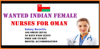 WANTED INDIAN FEMALE NURSES FOR OMAN
