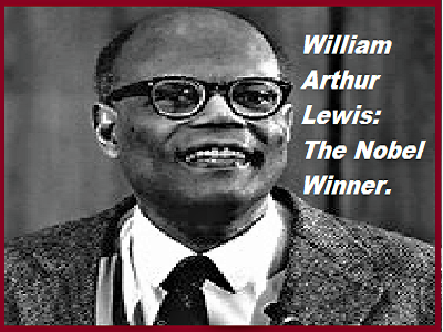 Sir William Arthur Lewis-His Contribution to Economics. His concept on Economic Balance between Developed and non developed.