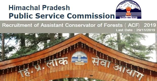 Himachal PSC Recruitment of Assistant Conservator of Forests