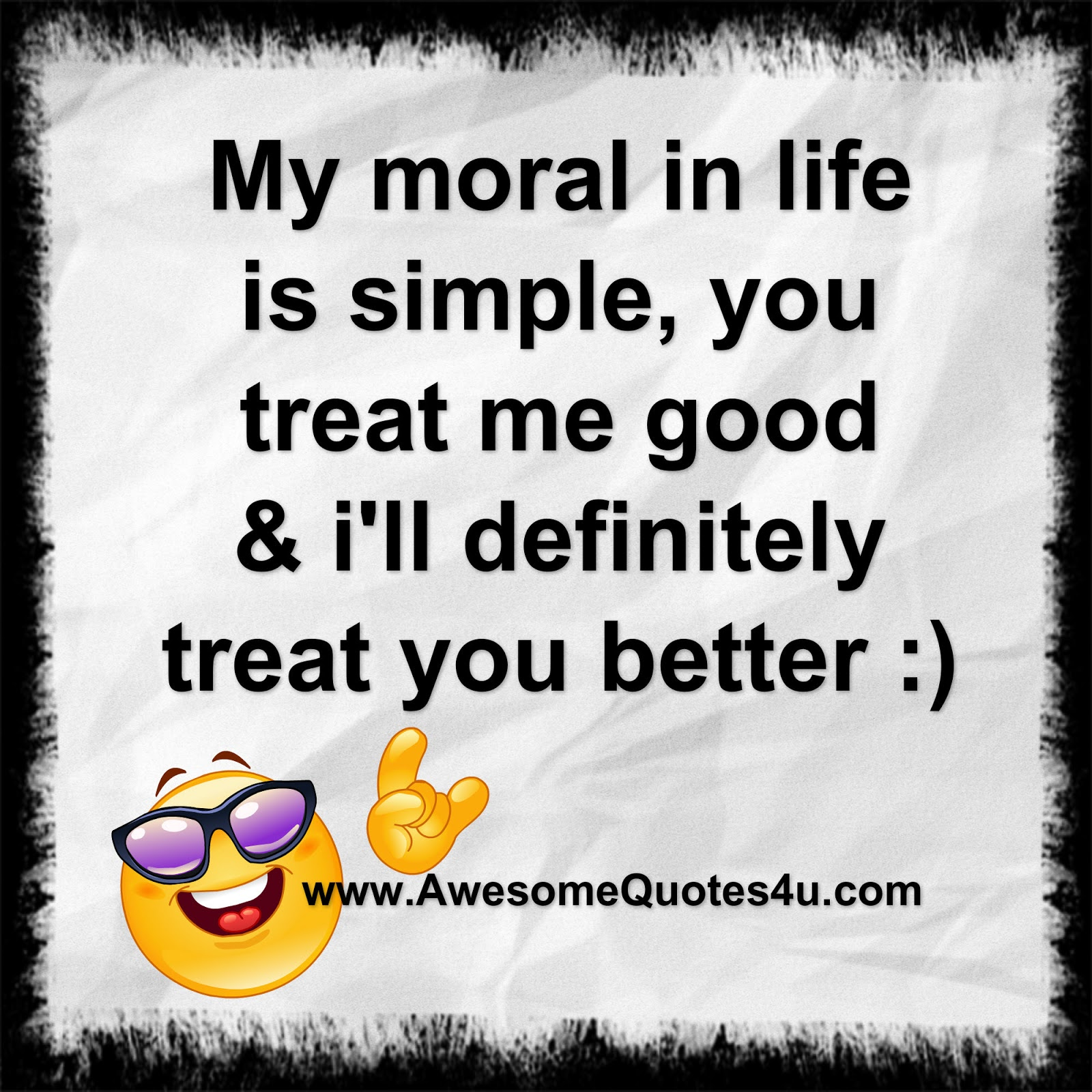Awesome Quotes: My Moral In Life