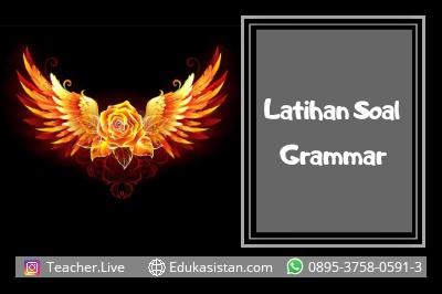10 Latihan Soal Grammar Bahasa Inggris dan Pembahasan