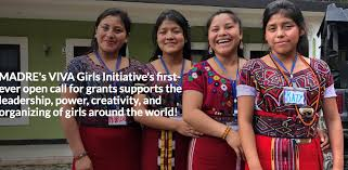 MADRE's VIVA Girls Initiative's Call for Proposals Grants Supports The Leadership, Power, Creativity, and Organizing of Girls Around the World!