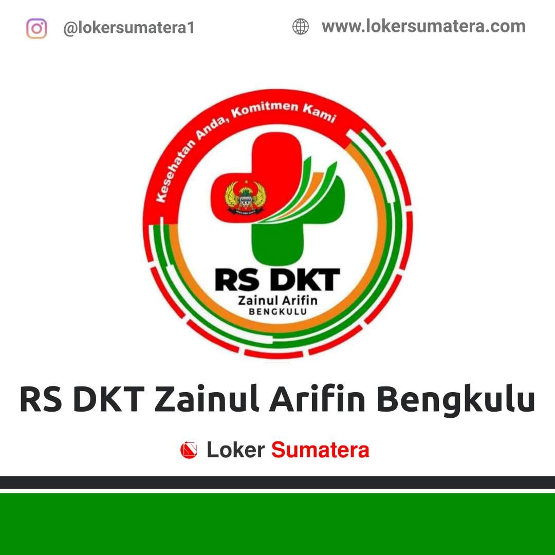 Lowongan Kerja: Rumah Sakit DKT Zainul Arifin Bengkulu November 2020