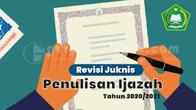 Revisi Petunjuk Teknis Penulisan Ijazah RA MI MTs MA dan MAK Tahun 2020/2021