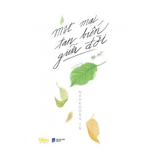 Một Mai Tan Biến Giữa Đời ebook PDF-EPUB-AWZ3-PRC-MOBI