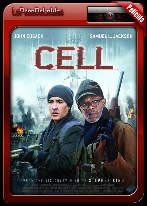 Cell (2016) [Stephen King] | Conexión Mortal 720p H264 Dual