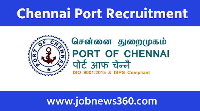 Chennai Port Recruitment 2020 for Senior Welfare Officer