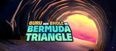Guru aur bhole Bermuda triangle full movie download in Hindi, guru aur bhole in Bermuda triangle MP4 movie download