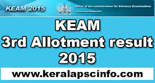KEAM 3rd allotment result 2015, KEAM Engineering & Architecture course allotment 2015 result, KEAM third allotment 2015, cee kerala 3rd allotment 2015 Engineering & Architecture, KEAM cee kerala Engineering & Architecture allotment result check online 2015, www.cee.kerala.gov.in, cee kerala gov in.