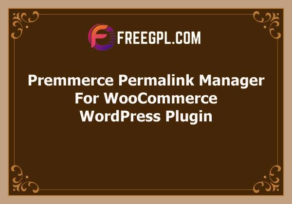Premmerce Permalink Manager for WooCommerce Premium Free Download