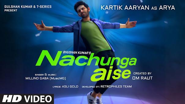 Nachunga Aise Song Lyrics : Millind Gaba Feat. Kartik Aaryan   Music MG   Asli Gold   Om Raut, Bhushan Kumar Lyrics Planet