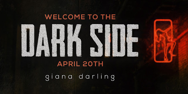 [Cover Reveal] WELCOME TO THE DARK SIDE by Giana Darling @GianaDarling #TheUnratedBookshelf