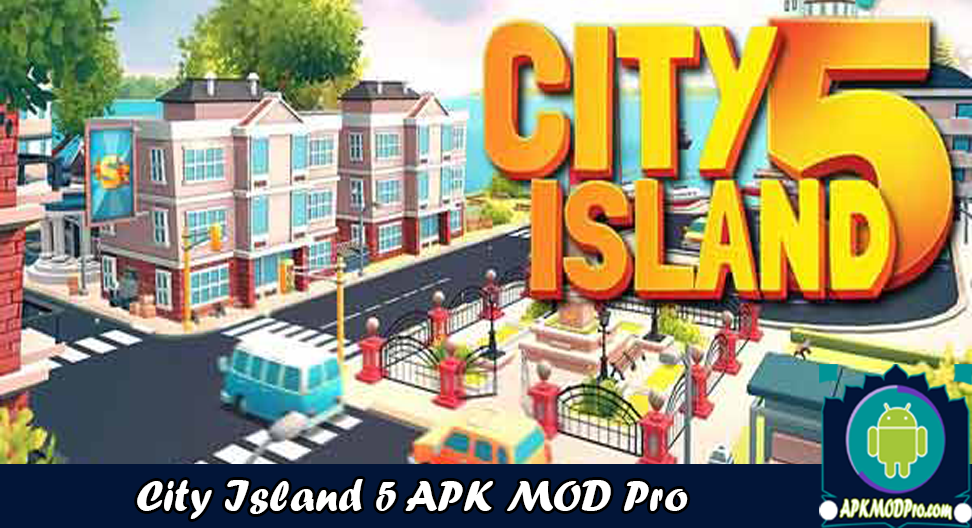 Download City Island 5 - Tycoon Building MOD APK v2.4.2 ( Unlimited Money )