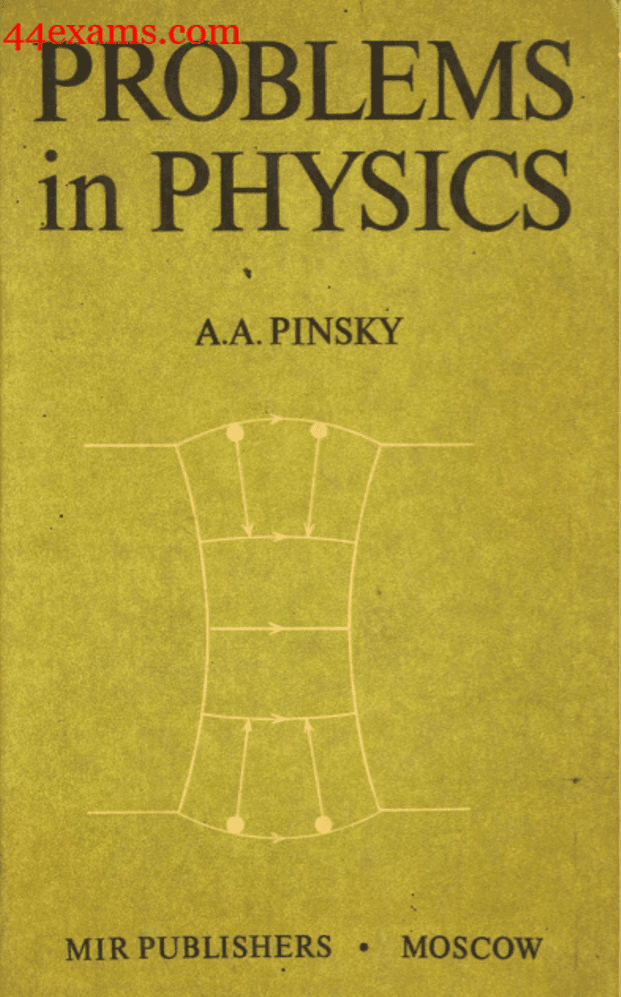 Problems-in-Physics-By-A.A.-Pinsky-PDF-Book