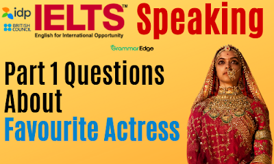 IELTS Speaking Questions About Celebrity