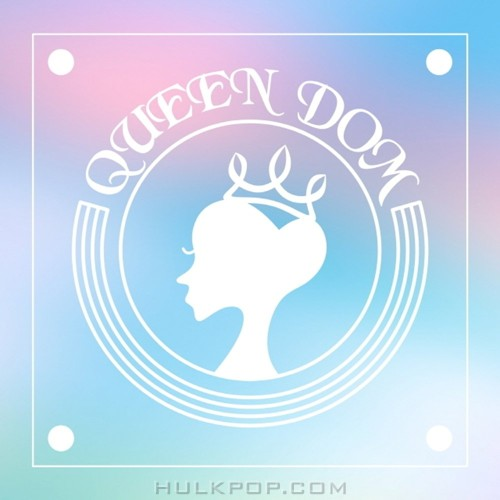 QUEENDOM – Queendom's Party Vol.1 – Single
