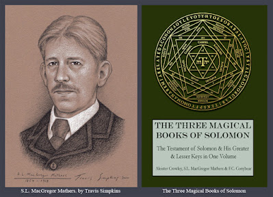 S.L. MacGregor Mathers. Hermetic Order of the Golden Dawn. The Three Magical Books of Solomon. by Travis Simpkins