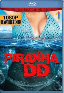 Piraña 3DD (2012)[1080p BRrip] [Latino-Inglés] [Google Drive] chapelHD