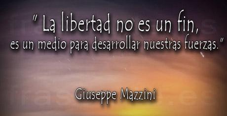 Frases de ánimo y libertad - Giuseppe Mazzini