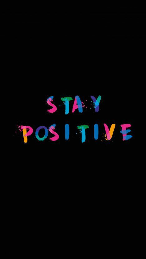 stay-positive-black-bg-getpics