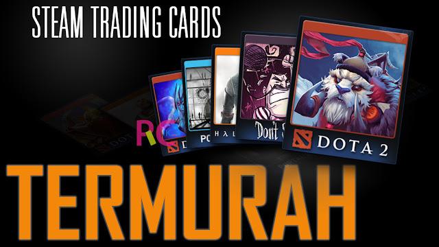 Seperti Inilah Cara Termudah Mencari/Membeli Steam Trading Card Termurah: 15 Kartu 1800 Perak Saja