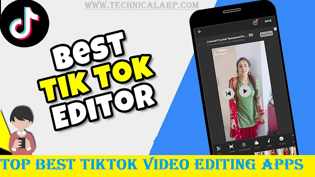 Top Best Tiktok Video Editing Apps Android/iPhone