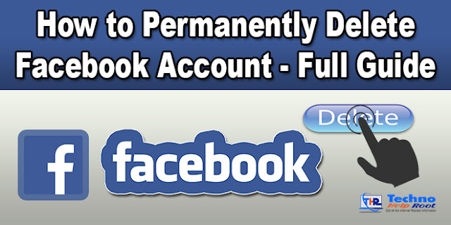 Permanently Delete Facebook Account - Full Guide