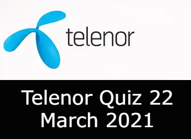 Test Your Skills Telenor Today 22 March | Telenor Quiz Today 22 March