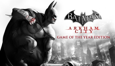 Download Game Batman Arkham City Game of the Year Edition PC