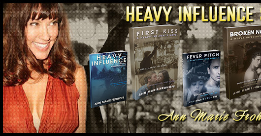 """LOVE AMPLIFIED (Heavy Influence #3)"" by Ann Marie Frohoff #coverreavel #amwriting #amreading"