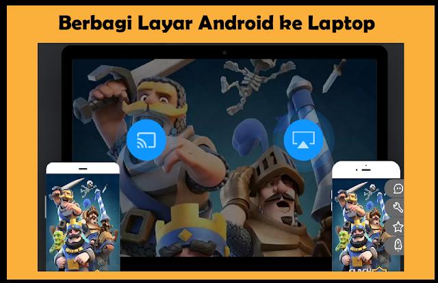 7 Aplikasi Android Terbaik Untuk Menampilkan Layar Android ke Laptop
